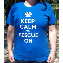 """Keep calm and rescue on"" feliratú királykék női póló"