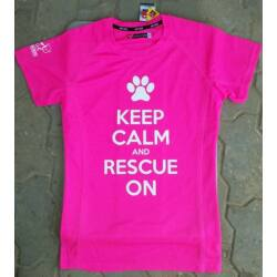 """Keep calm and rescue on"" feliratú rózsaszín női dry tech póló"
